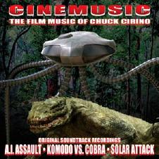 Cinemusic - The Film Music Of Chuck Cirino