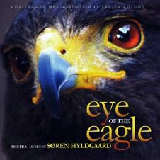 Eye Of The Eagle - The Film Music Of S�ren Hyldgaard